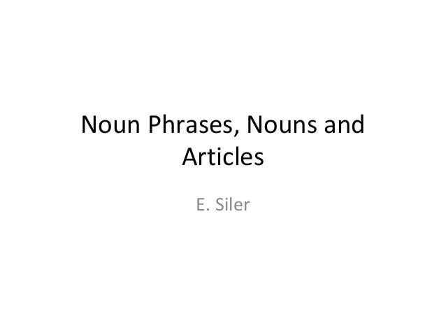 Articlesand nouns