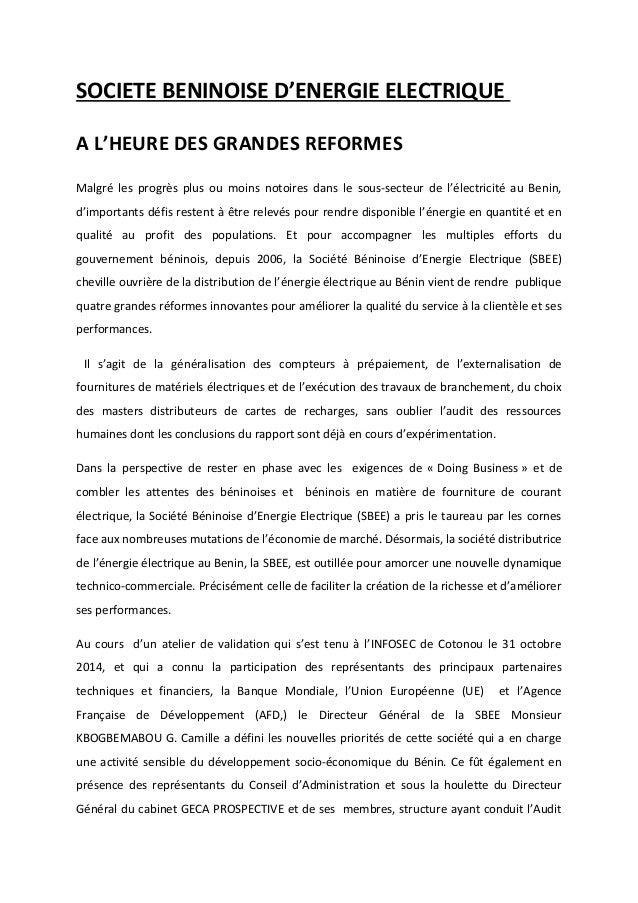 SOCIETE BENINOISE D'ENERGIE ELECTRIQUE  A L'HEURE DES GRANDES REFORMES  Malgré les progrès plus ou moins notoires dans le ...