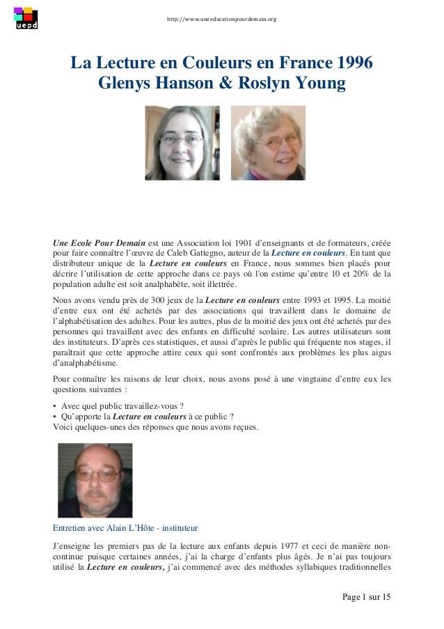 http://www.uneeducationpourdemain.org      Page 1 sur 15   La Lecture en Couleurs en France 1996 Glenys Hanson & Ros...