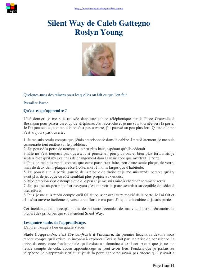 http://www.uneeducationpourdemain.org        Page 1 sur 14   Silent Way de Caleb Gattegno Roslyn Young Quelques-un...