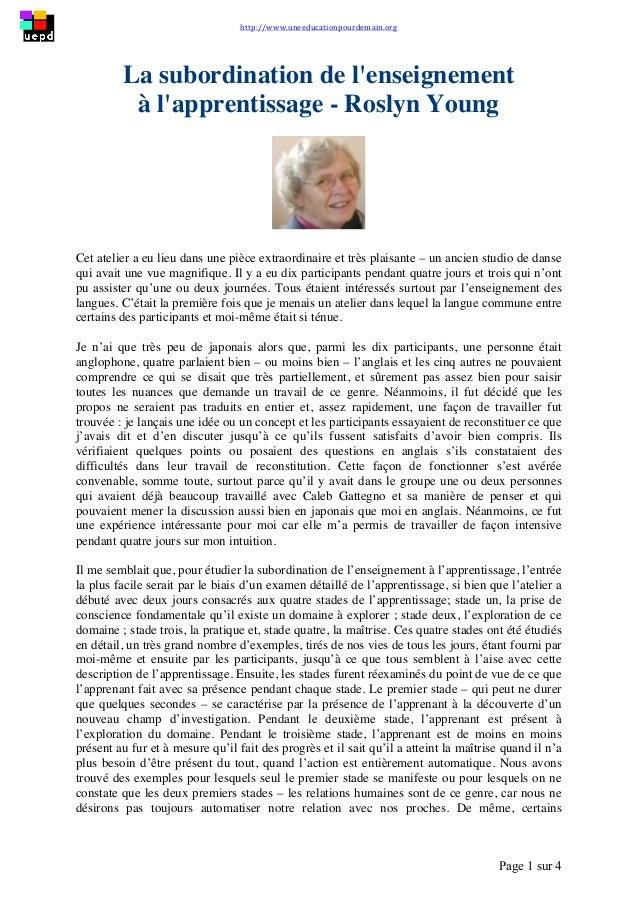 http://www.uneeducationpourdemain.org        Page 1 sur 4   La subordination de l'enseignement à l'apprentissage -...