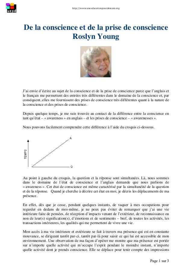 http://www.uneeducationpourdemain.org   Page 1 sur 3    De la conscience et de la prise de conscience Roslyn Young J'a...