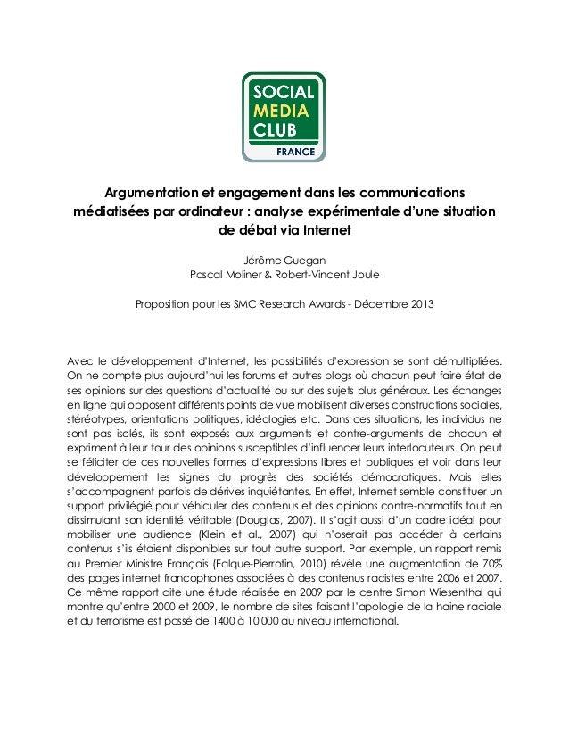 Argumentation et engagement dans les communications médiatisées par ordinateur : analyse expérimentale d'une situation de débat via Internet. Par Jérôme Guegan