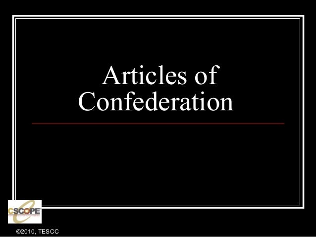 ©2010, TESCC Articles of Confederation