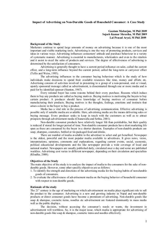 Impact of Advertising on Non-Durable Goods of Household Consumer: A Case Study Gautam Maharjan, M Phil 2009 Sajeeb Kumar S...