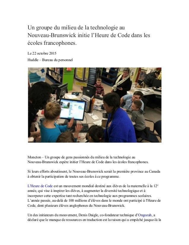 Ungroupedumilieudelatechnologieau NouveauBrunswickinitiel'HeuredeCodedansles écolesfrancophones. Le22o...