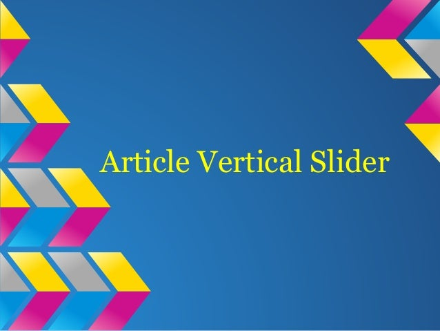Article Vertical Slider