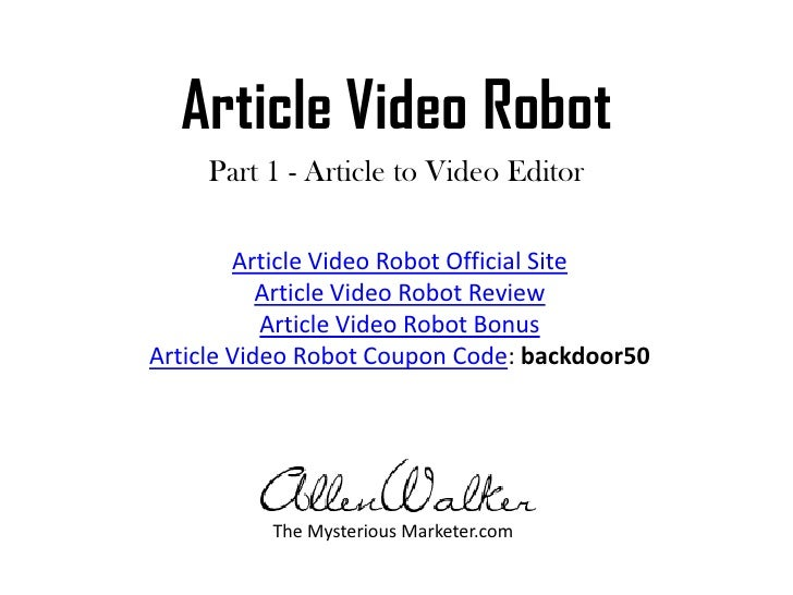 Article Video Robot (Part 1): Article to Video Editor