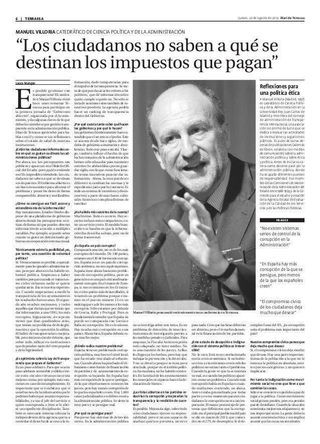 TERRASSA6 Jueves, 22 de agosto de 2013 Diari de Terrassa MANUEL VILLORIA CATEDRÁTICO DE CIENCIA POLÍTICA Y DE LA ADMINISTR...