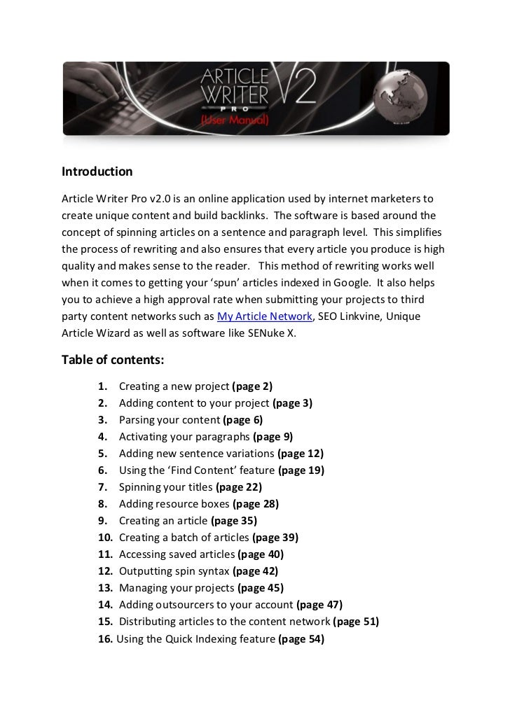 IntroductionArticle Writer Pro v2.0 is an online application used by internet marketers tocreate unique content and build ...