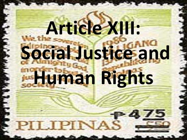 Article XIII: Social Justice and Human Rights<br />