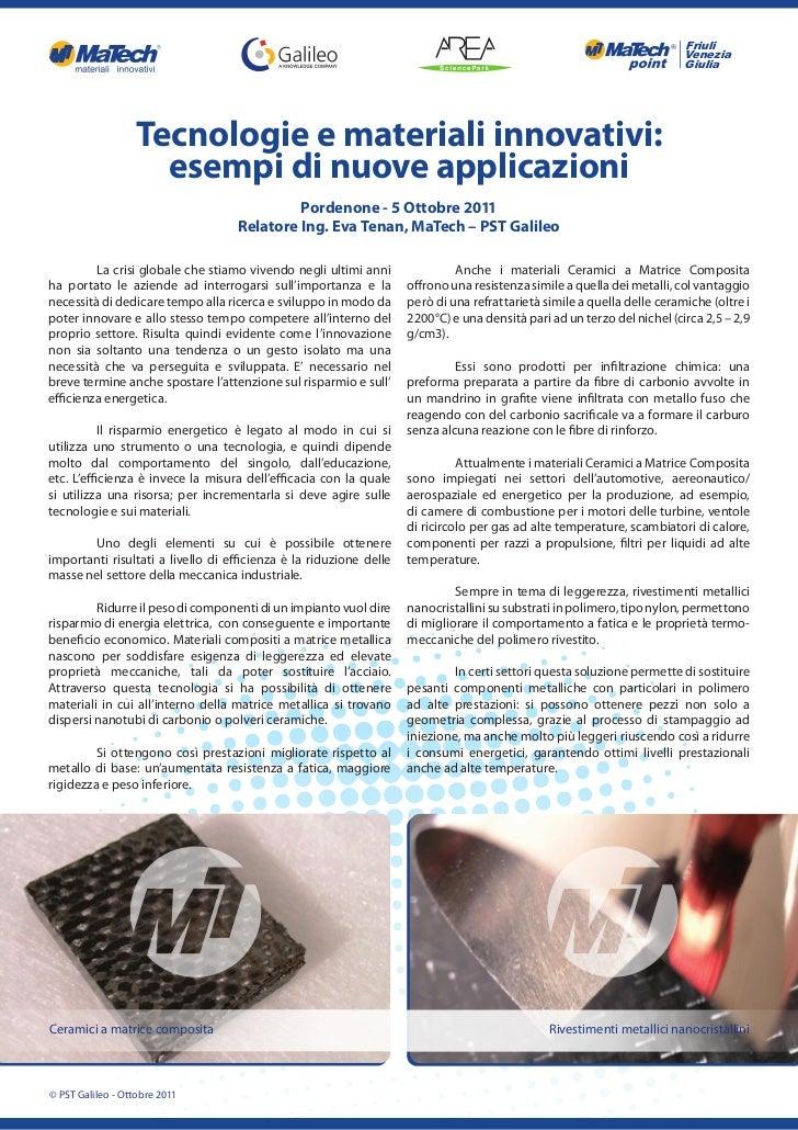Tecnologie e materiali innovativi: esempi di nuove applicazioni