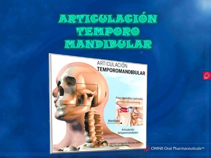 Articulacion Temporo Mandibular