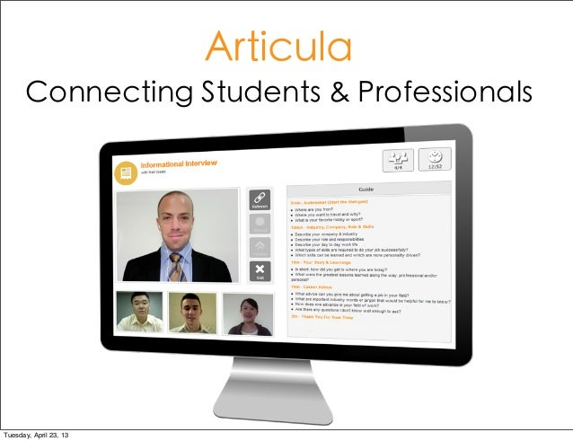 ArticulaConnecting Students & ProfessionalsTuesday, April 23, 13