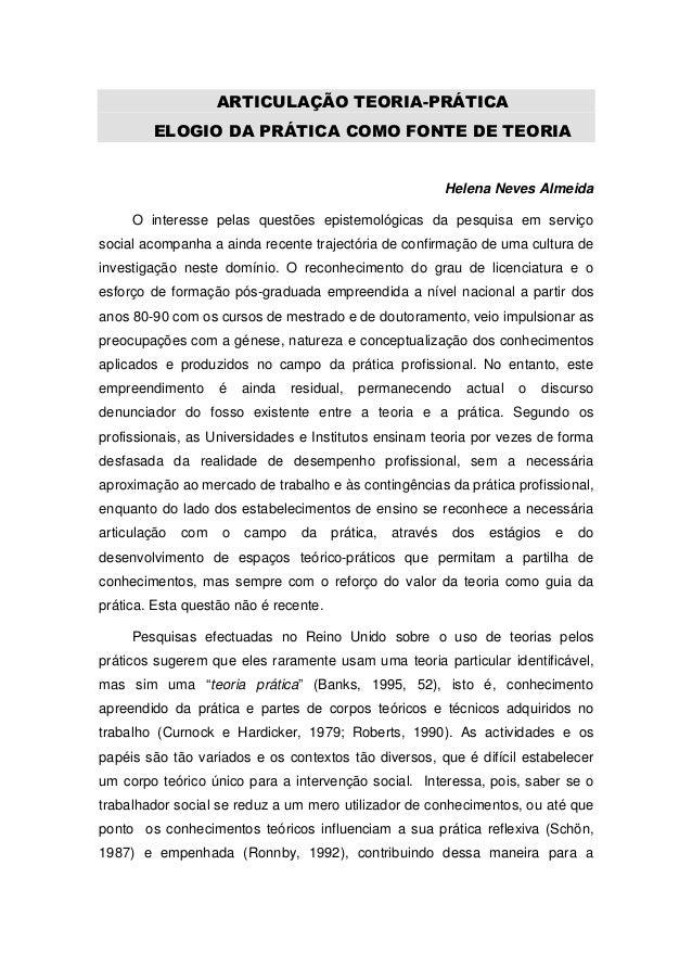 ARTICULAÇÃO TEORIA-PRÁTICA        ELOGIO DA PRÁTICA COMO FONTE DE TEORIA                                                  ...
