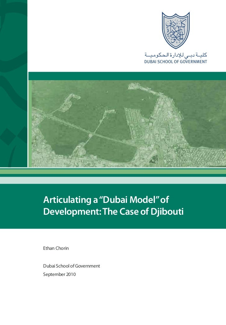 "Articulating a ""Dubai Model"" ofDevelopment: The Case of DjiboutiEthan ChorinDubai School of GovernmentSeptember 2010"