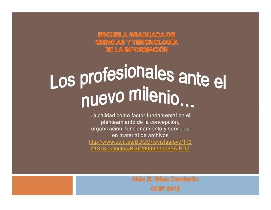 La calidad como factor fundamental en el       planteamiento de la concepción,  organización, funcionamiento y servicios  ...