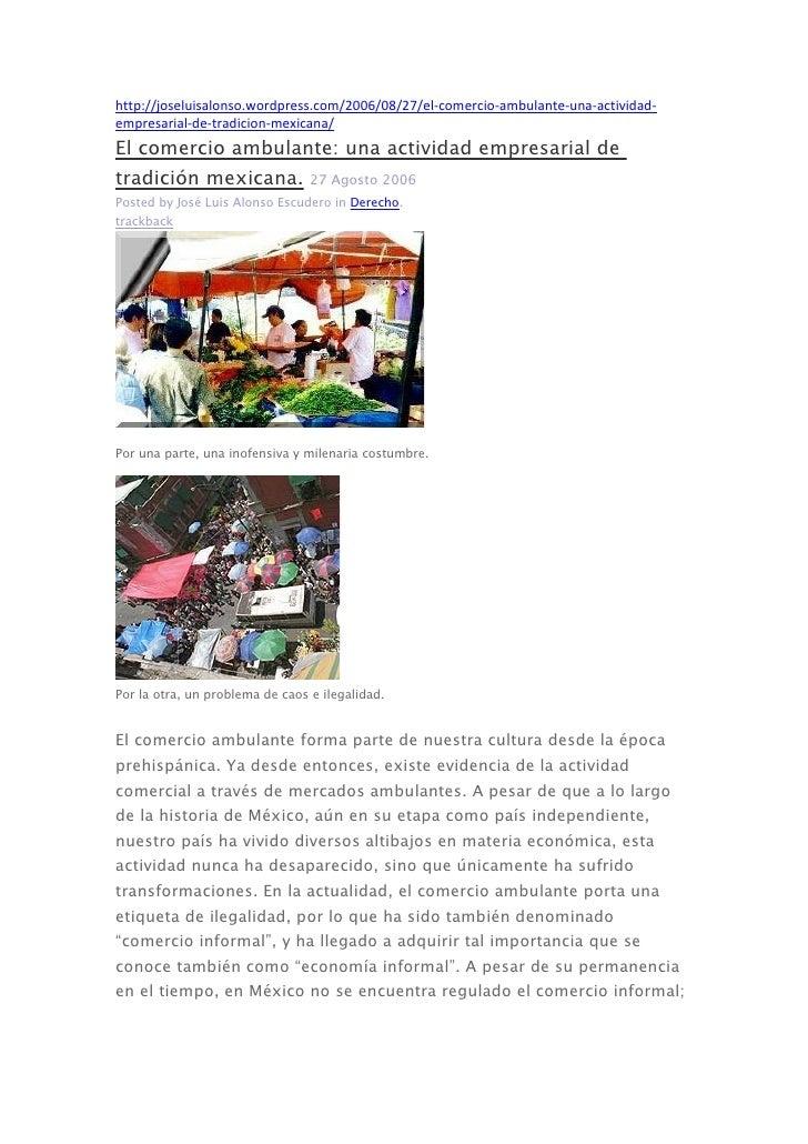 http://joseluisalonso.wordpress.com/2006/08/27/el-comercio-ambulante-una-actividad-empresarial-de-tradicion-mexicana/El co...