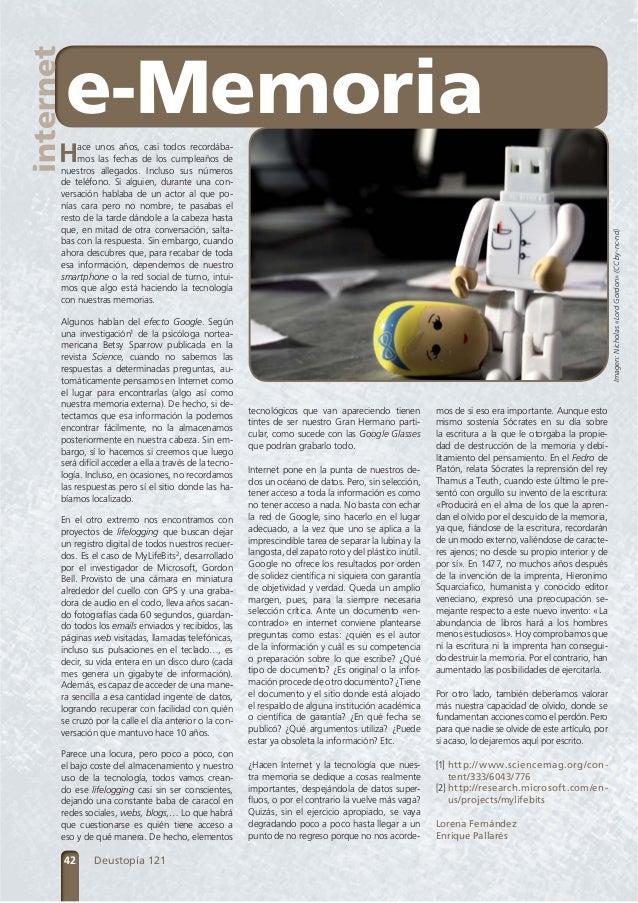 internet  e-Memoria  H  Algunos hablan del efecto Google. Según una investigación1 de la psicóloga norteamericana Betsy Sp...