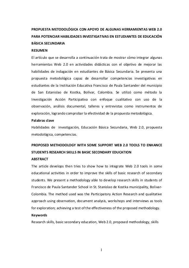 1 PROPUESTA METODOLÓGICA CON APOYO DE ALGUNAS HERRAMIENTAS WEB 2.0 PARA POTENCIAR HABILIDADES INVESTIGATIVAS EN ESTUDIANTE...