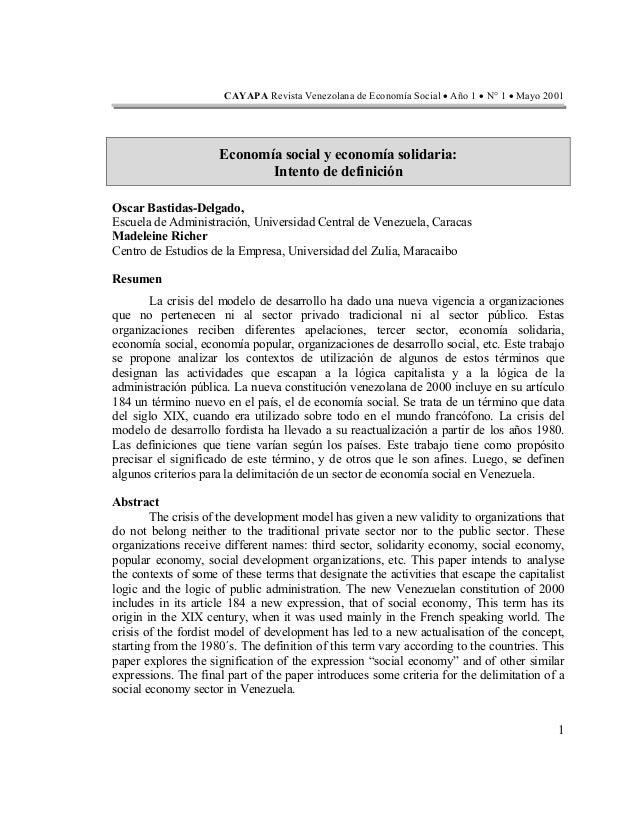 CAYAPA Revista Venezolana de Economía Social • Año 1 • N° 1 • Mayo 2001 Economía social y economía solidaria: Intento de d...