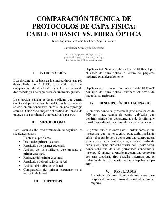 COMPARACIÓN TÉCNICA DE PROTOCOLOS DE CAPA FÍSICA: CABLE 10 BASET VS. FIBRA ÓPTICA Kiare Espinoza, Yessenia Martínez, Keysi...