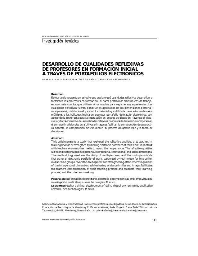 Revista Mexicana de Investigación Educativa 141 DESARROLLO DE CUALIDADES REFLEXIVAS DE PROFESORES EN FORMACIÓN INICIAL A T...