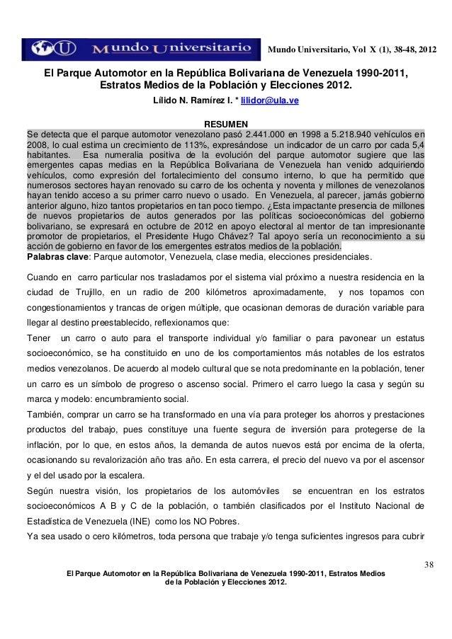 Mundo Universitario, Vol X (1), 38-48, 2012  El Parque Automotor en la República Bolivariana de Venezuela 1990-2011, Estra...