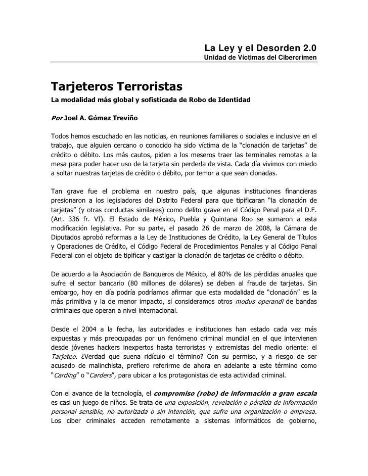 La Ley y el Desorden 2.0                                                    Unidad de Víctimas del CibercrimenTarjeteros T...