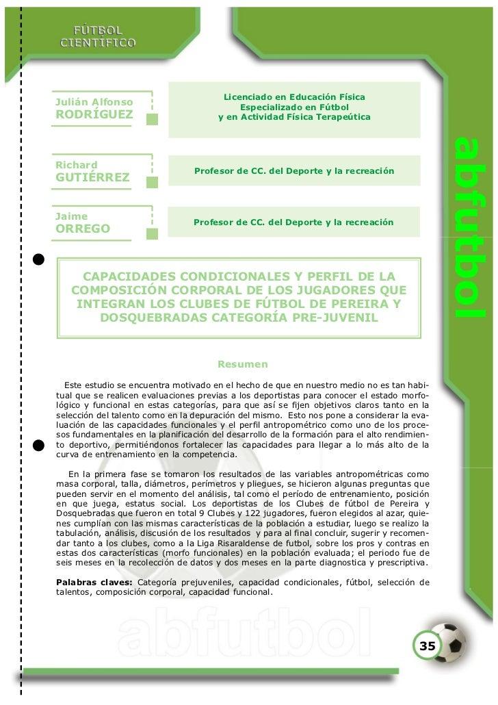 Licenciado en Educación FísicaJulián Alfonso                               Especializado en FútbolRODRÍGUEZ               ...