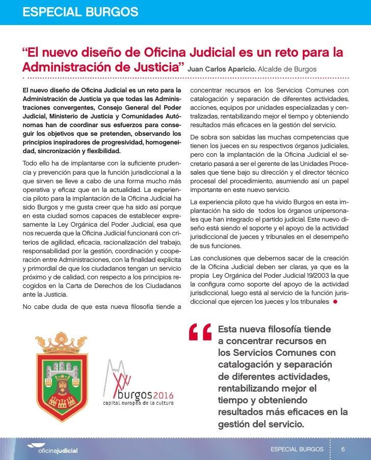 """ESPECIAL BURGOS""""El nuevo diseño de Oficina Judicial es un reto para laAdministración de Justicia"""" Juan Carlos Aparicio. Al..."""