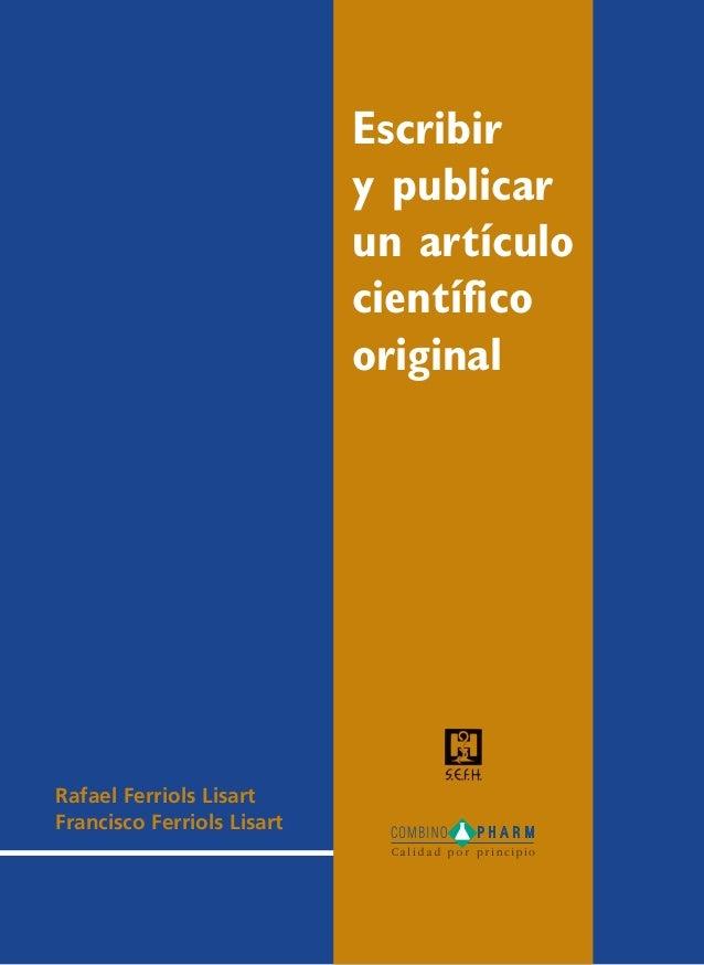 Escribiry publicarun artículocientíficooriginalRafael Ferriols LisartFrancisco Ferriols Lisart