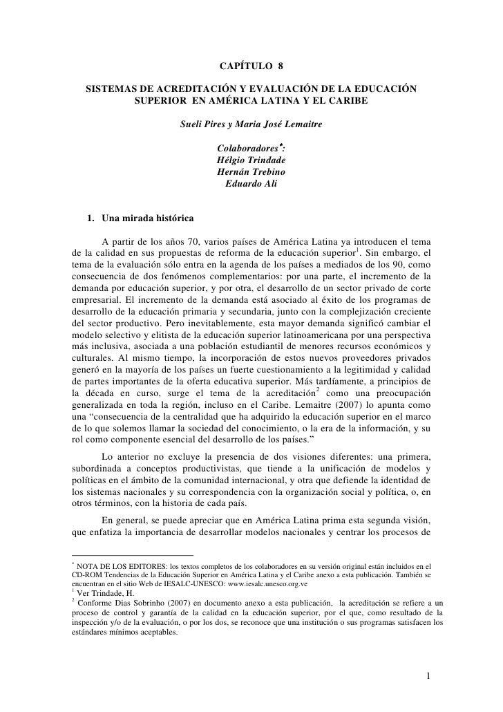 CAPÍTULO 8    SISTEMAS DE ACREDITACIÓN Y EVALUACIÓN DE LA EDUCACIÓN            SUPERIOR EN AMÉRICA LATINA Y EL CARIBE     ...