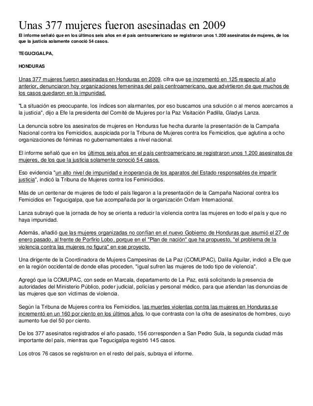 Unas 377 mujeres fueron asesinadas en 2009El informe señaló que en los últimos seis años en el país centroamericano se reg...