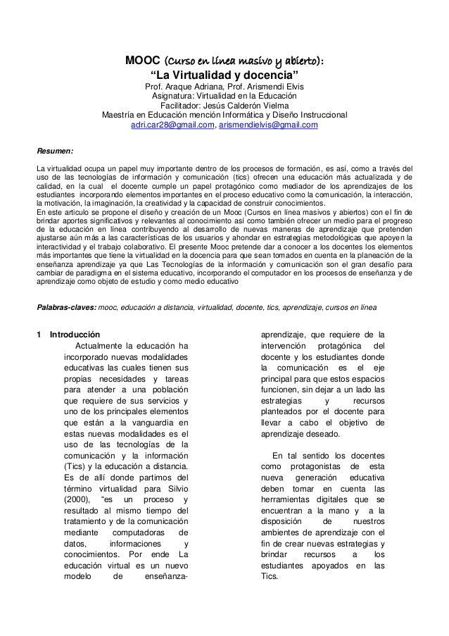 """MOOC (Curso en línea masivo y abierto): """"La Virtualidad y docencia"""" Prof. Araque Adriana, Prof. Arismendi Elvis Asignatura..."""