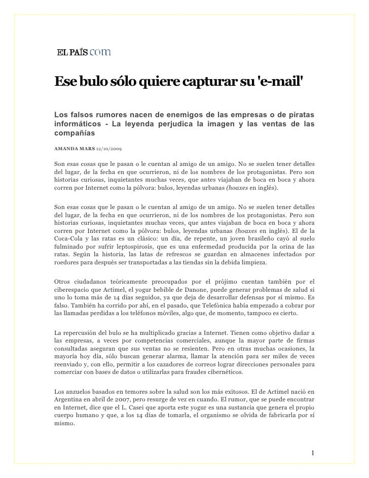 Ese bulo sólo quiere capturar su 'e-mail'  Los falsos rumores nacen de enemigos de las empresas o de piratas informáticos ...
