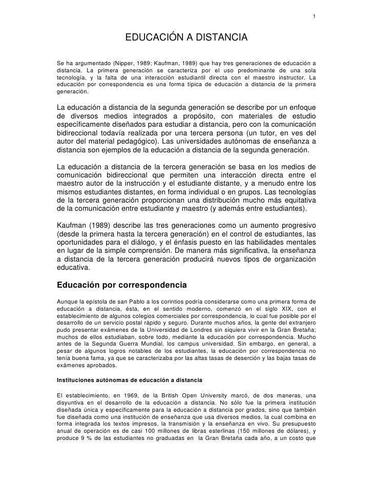 1                             EDUCACIÓN A DISTANCIA  Se ha argumentado (Nipper, 1989; Kaufman, 1989) que hay tres generaci...