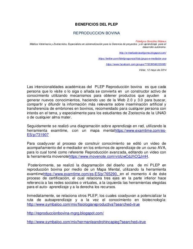 BENEFICIOS DEL PLEP REPRODUCCION BOVINA Fideligna González Mateus Médica Veterinaria y Zootecnista, Especialista en sistem...