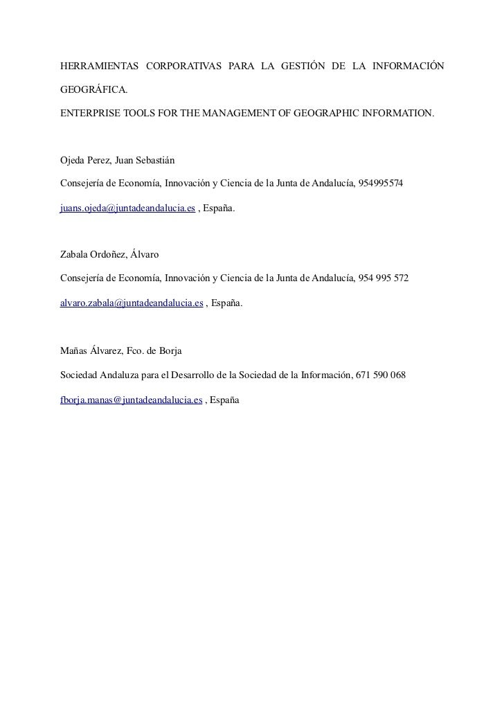 HERRAMIENTAS CORPORATIVAS PARA LA GESTIÓN DE LA INFORMACIÓNGEOGRÁFICA.ENTERPRISE TOOLS FOR THE MANAGEMENT OF GEOGRAPHIC IN...