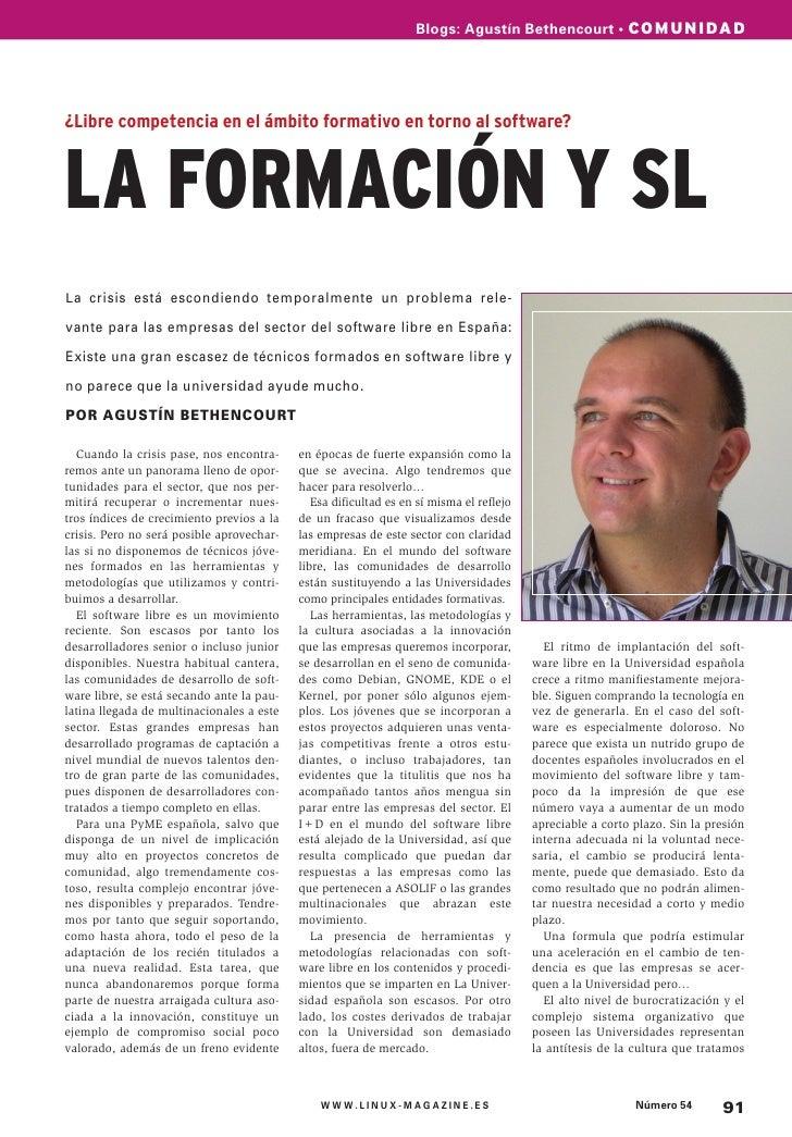 Blogs: Agustín Bethencourt • COMUNIDAD¿Libre competencia en el ámbito formativo en torno al software?LA FORMACIÓN Y SLL a ...