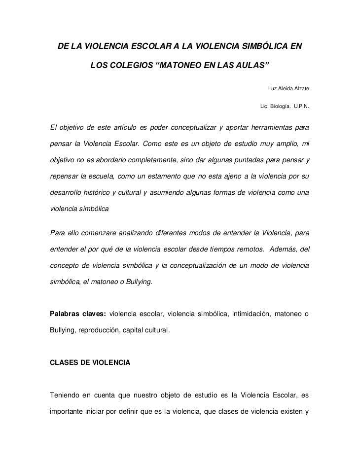 """DE LA VIOLENCIA ESCOLAR A LA VIOLENCIA SIMBÓLICA EN             LOS COLEGIOS """"MATONEO EN LAS AULAS""""                       ..."""