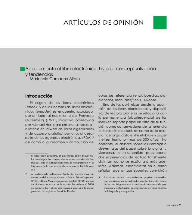 Artículos de opinión  Acercamiento al libro electrónico: historia, conceptualización y tendencias Marianela Camacho Alfaro...