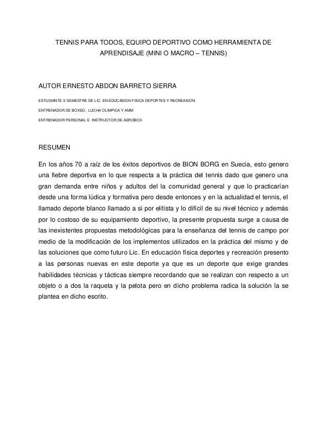 TENNIS PARA TODOS, EQUIPO DEPORTIVO COMO HERRAMIENTA DEAPRENDISAJE (MINI O MACRO – TENNIS)AUTOR ERNESTO ABDON BARRETO SIER...
