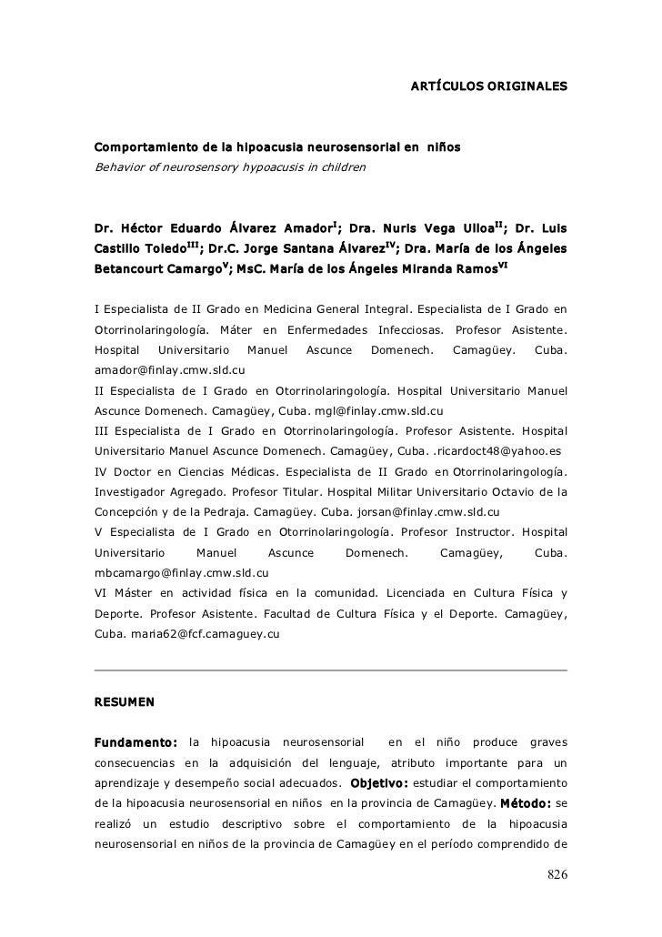 A RTÍ CULOSORI GI N ALESComportamientodelahipoacusianeurosensorialenniñosBehaviorofneurosensoryhypoacusisin...