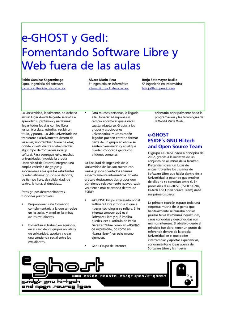 e-GHOST y GedI: Fomentando Software Libre y Web fuera de las aulas Pablo Garaizar Sagarminaga                      Álvaro ...