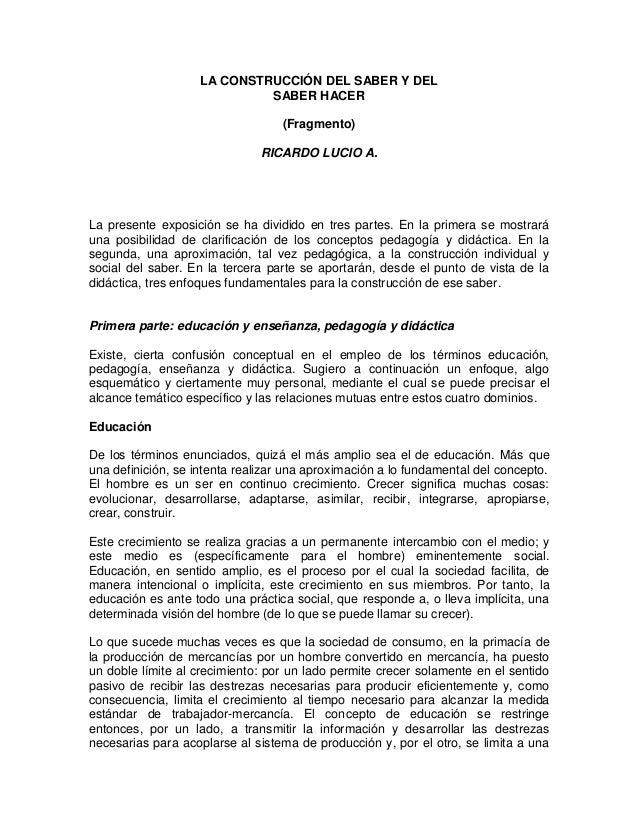 LA CONSTRUCCIÓN DEL SABER Y DEL                             SABER HACER                                  (Fragmento)      ...