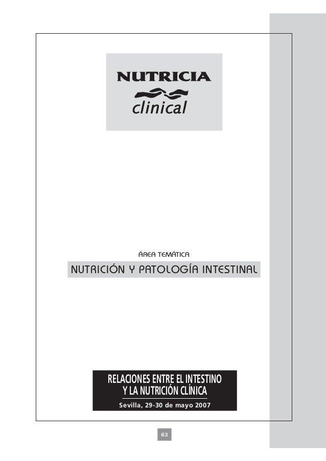 ÁREA TEMÁTICANUTRICIÓN Y PATOLOGÍA INTESTINAL      RELACIONES ENTRE EL INTESTINO          Y LA NUTRICIÓN CLÍNICA        Se...