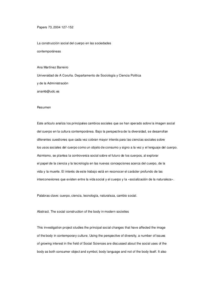 Papers 73, 2004 127-152 <br />La construcción social del cuerpo en las sociedades <br />contemporáneas <br />Ana Martínez ...