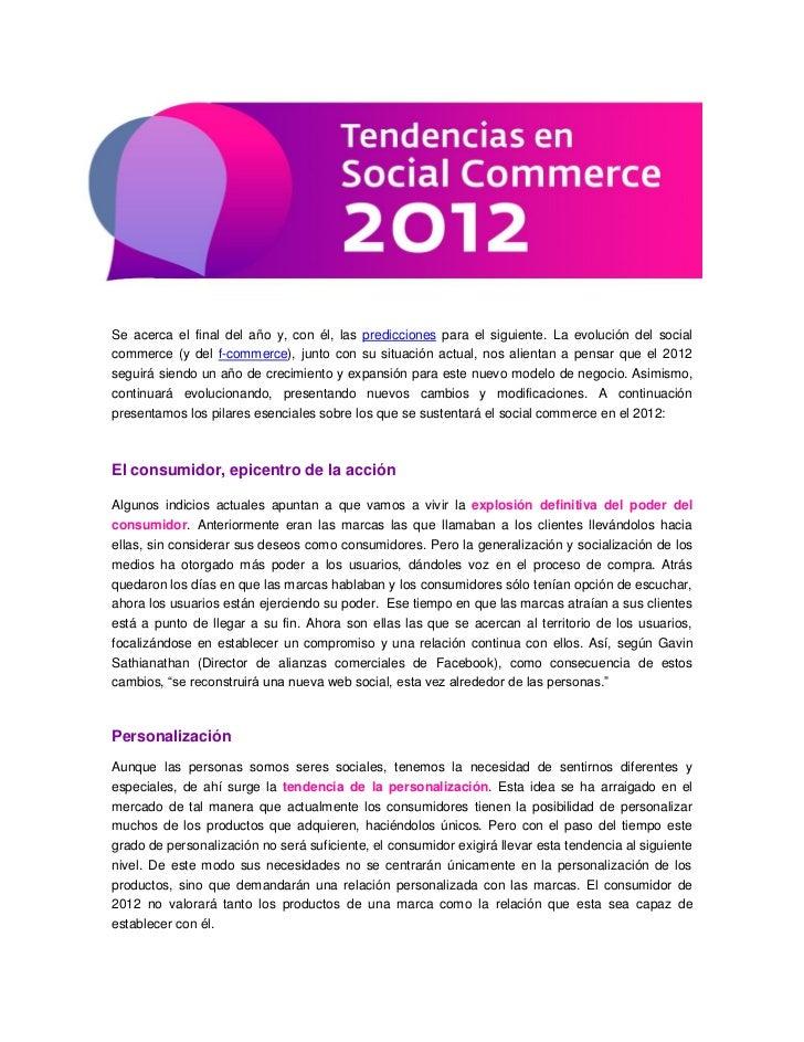 Se acerca el final del año y, con él, las predicciones para el siguiente. La evolución del socialcommerce (y del f-commerc...