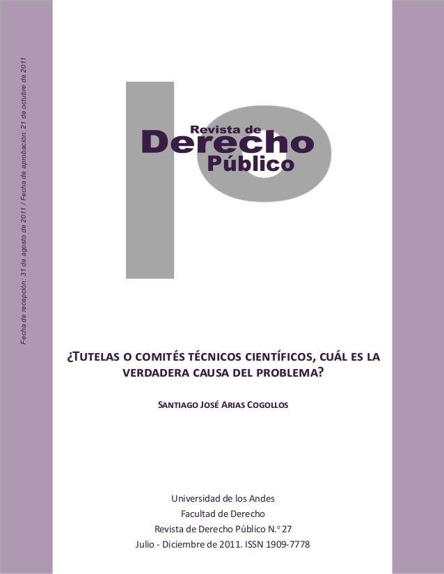Universidad de los Andes Facultad de Derecho Revista de Derecho Público N.o 27 Julio - Diciembre de 2011. ISSN 1909-7778 P...